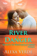 River of Danger -- Alexa Verde